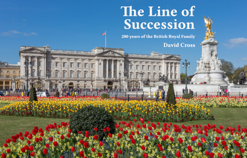 The Line of Succession - 200 years of the British Royal Family